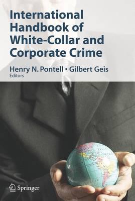 International Handbook of White-Collar and Corporate Crime (Hardback)