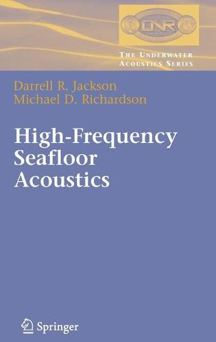 High-Frequency Seafloor Acoustics - The Underwater Acoustics Series (Hardback)