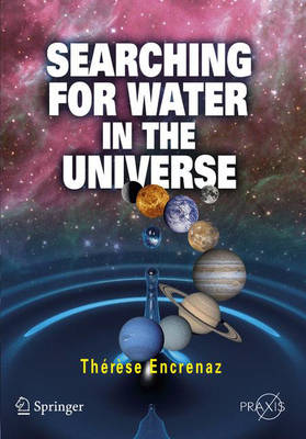 Searching for Water in the Universe - Popular Astronomy (Paperback)