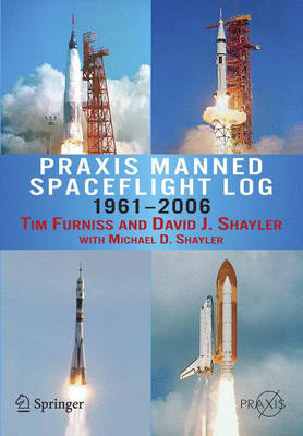 Praxis Manned Spaceflight Log 1961-2006 - Space Exploration (Paperback)