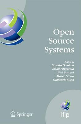 Open Source Systems: IFIP Working Group 2.13 Foundation on Open Source Software, June 8-10, 2006, Como, Italy - IFIP Advances in Information and Communication Technology 203 (Hardback)