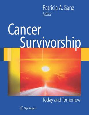 Cancer Survivorship: Today and Tomorrow (Paperback)