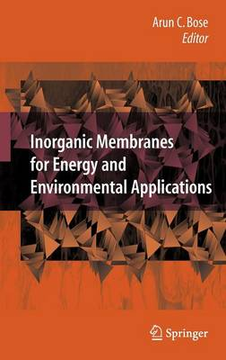 Inorganic Membranes for Energy and Environmental Applications (Hardback)