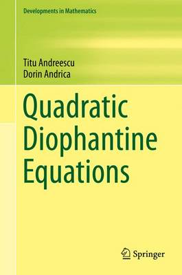 Quadratic Diophantine Equations - Developments in Mathematics 40 (Hardback)