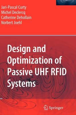 Design and Optimization of Passive UHF RFID Systems (Hardback)