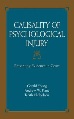 Causality of Psychological Injury: Presenting Evidence in Court (Hardback)