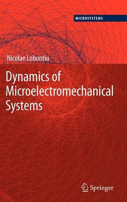 Dynamics of Microelectromechanical Systems - Microsystems 17 (Hardback)