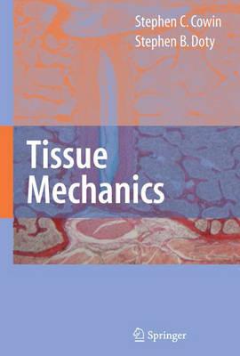 Tissue Mechanics (Hardback)