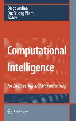 Computational Intelligence: for Engineering and Manufacturing (Hardback)