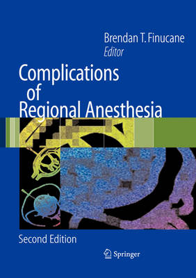 Complications of Regional Anesthesia (Paperback)