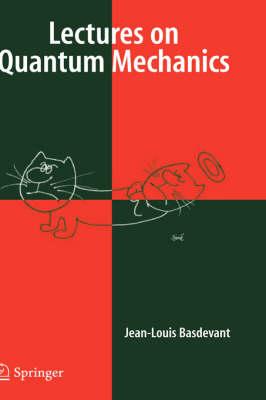 Lectures on Quantum Mechanics (Hardback)