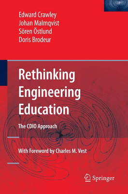 Rethinking Engineering Education: The CDIO Approach (Hardback)