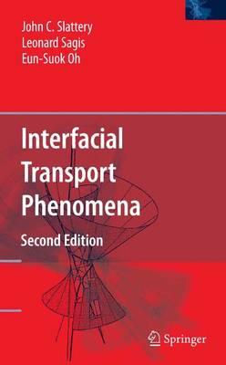 Interfacial Transport Phenomena (Hardback)