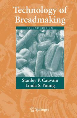 Technology of Breadmaking (Hardback)