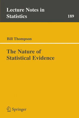 The Nature of Statistical Evidence - Lecture Notes in Statistics 189 (Paperback)