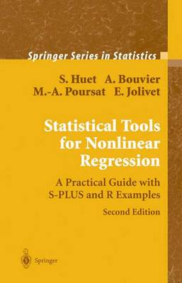 Statistical Tools for Nonlinear Regression: A Practical Guide With S-PLUS and R Examples - Springer Series in Statistics (Hardback)