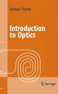 Introduction to Optics - Advanced Texts in Physics (Hardback)
