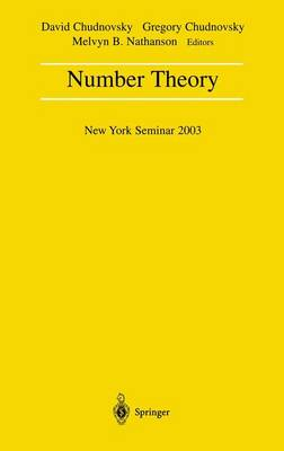 Number Theory: New York Seminar 2003 (Hardback)