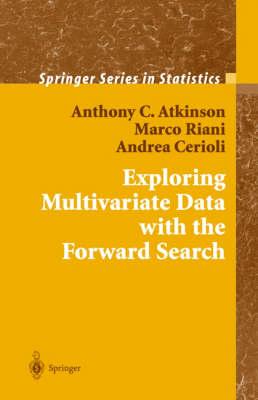 Exploring Multivariate Data with the Forward Search - Springer Series in Statistics (Hardback)
