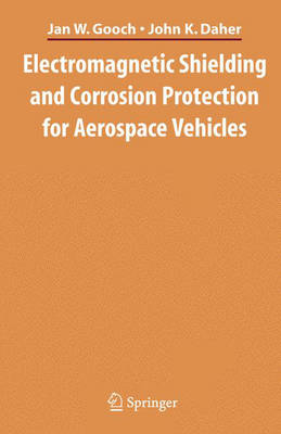 Electromagnetic Shielding and Corrosion Protection for Aerospace Vehicles (Hardback)