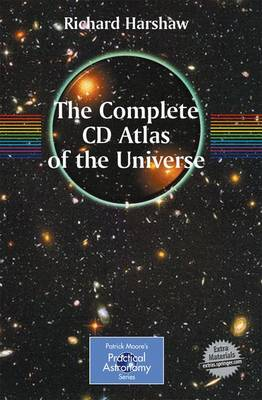 The Complete CD Guide to the Universe - The Patrick Moore Practical Astronomy Series (Hardback)