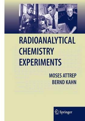 Radioanalytical Chemistry Experiments (Spiral bound)