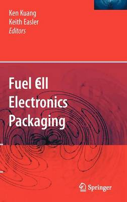 Fuel Cell Electronics Packaging (Hardback)