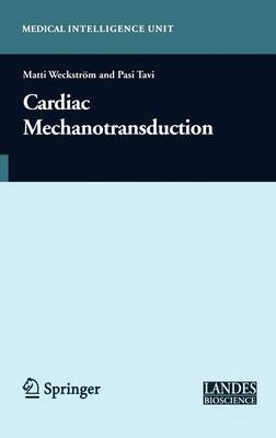 Cardiac Mechanotransduction (Hardback)