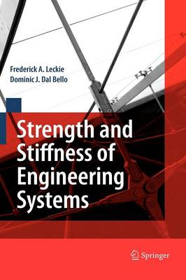 Strength and Stiffness of Engineering Systems - Mechanical Engineering Series (Hardback)