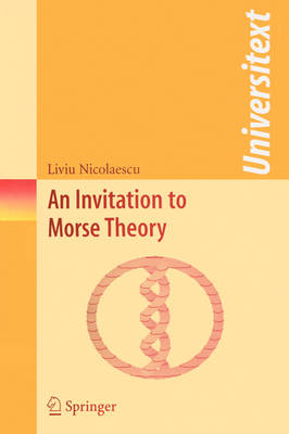An Invitation to Morse Theory - Universitext (Paperback)