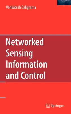 Networked Sensing Information and Control (Hardback)
