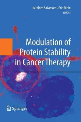 Modulation of Protein Stability in Cancer Therapy (Hardback)