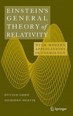 Einstein's General Theory of Relativity: With Modern Applications in Cosmology (Hardback)