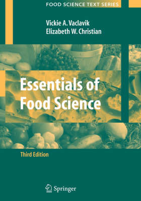Essentials of Food Science - Food Science Text Series (Paperback)