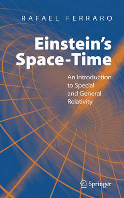 Einstein's Space-Time: An Introduction to Special and General Relativity (Hardback)