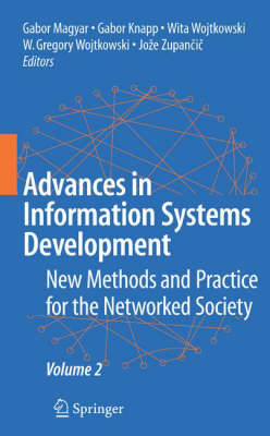 Advances in Information Systems Development: New Methods and Practice for the Networked Society Volume 2 (Hardback)