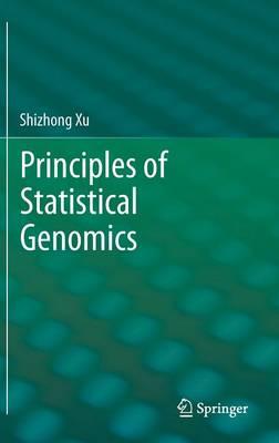 Principles of Statistical Genomics (Hardback)