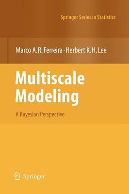 Multiscale Modeling: A Bayesian Perspective - Springer Series in Statistics (Hardback)