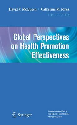 Global Perspectives on Health Promotion Effectiveness (Hardback)