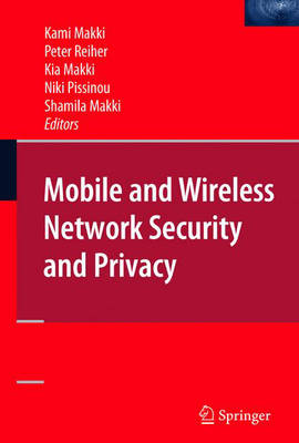 Mobile and Wireless Network Security and Privacy (Hardback)
