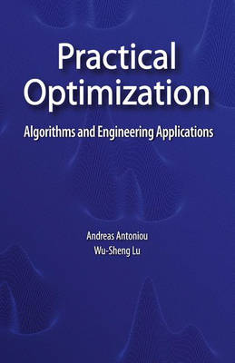 Practical Optimization: Algorithms and Engineering Applications (Hardback)