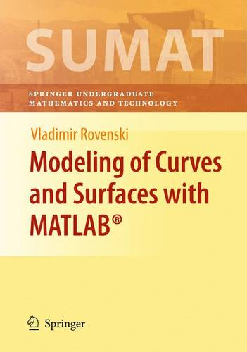 Modeling of Curves and Surfaces with MATLAB (R) - Springer Undergraduate Texts in Mathematics and Technology (Hardback)