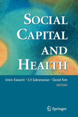 Social Capital and Health (Hardback)