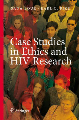 Case Studies in Ethics and HIV Research (Hardback)