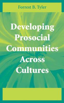 Developing Prosocial Communities Across Cultures (Hardback)