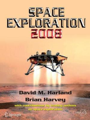 Space Exploration 2008 - Springer Praxis Books (Paperback)
