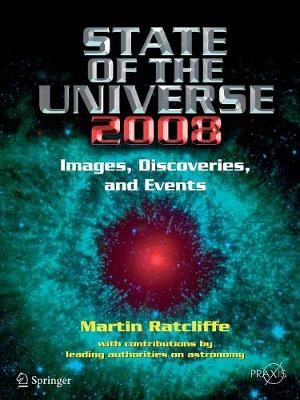 State of the Universe 2008: New Images, Discoveries, and Events - Popular Astronomy (Paperback)