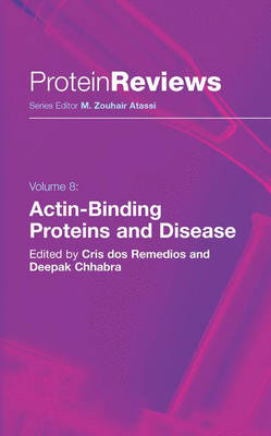 Actin-Binding Proteins and Disease - Protein Reviews 8 (Hardback)