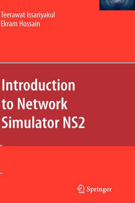 An Introduction to Network Simulator Ns2 (Hardback)