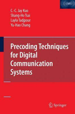 Precoding Techniques for Digital Communication Systems (Hardback)